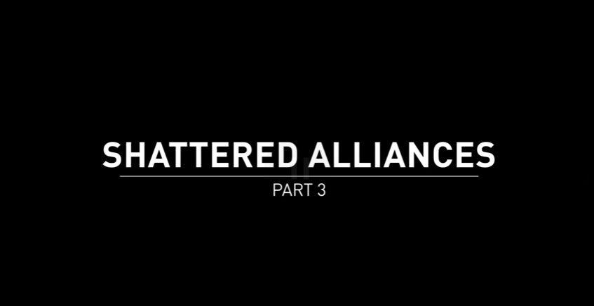 Shattered Alliances 3