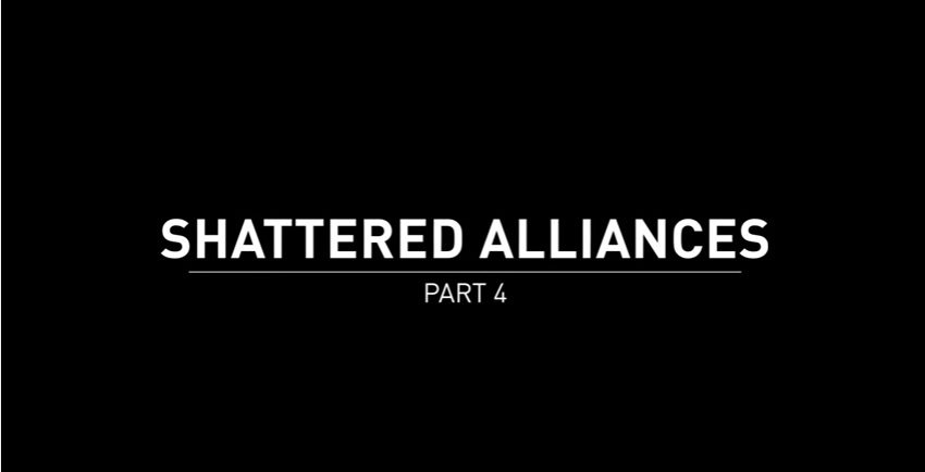 Shattered Alliances 4