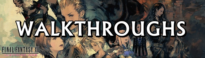 Final Fantasy 12: The Zodiac Age / FFXII: TZA - Storyline Walkthroughs