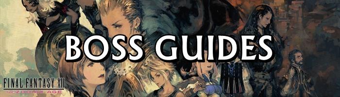 Final Fantasy 12: The Zodiac Age / FFXII: TZA - Boss Guides