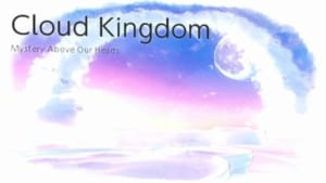 Cloud Kingdom