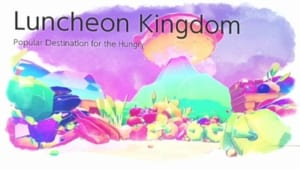 Luncheon Kingdom