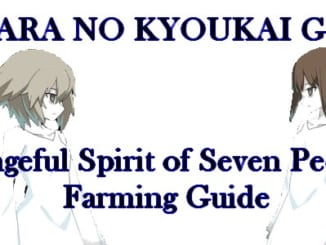 FGO Kara no Kyoukai Guide Vengeful Spirit of Seven People Farming