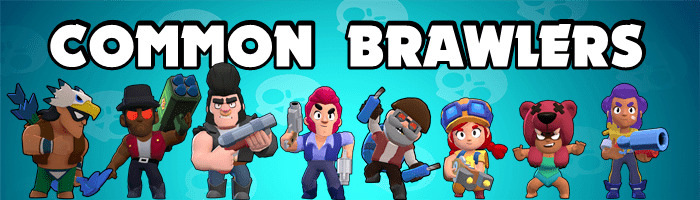 Brawl Stars Common Brawlers