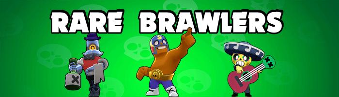 Brawl Stars - Rare Brawlers