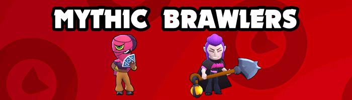 Brawl Stars - Mythic Brawlers