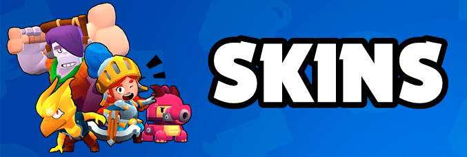 Brawl Stars Skins List