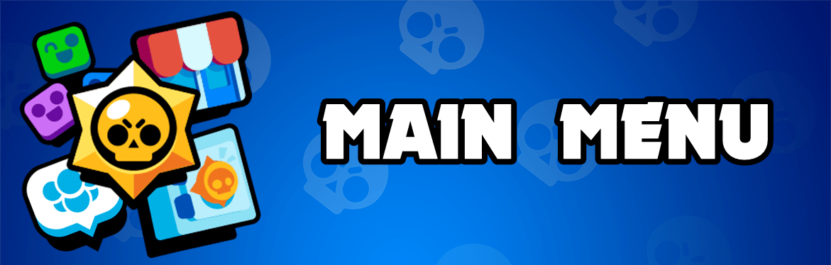 Brawl Stars Main Menu