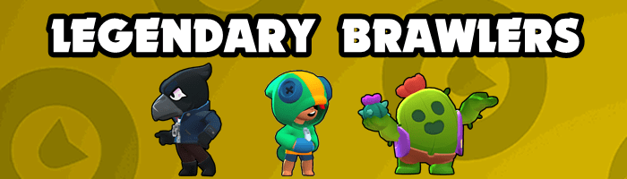 Brawl Stars Legendary Brawlers