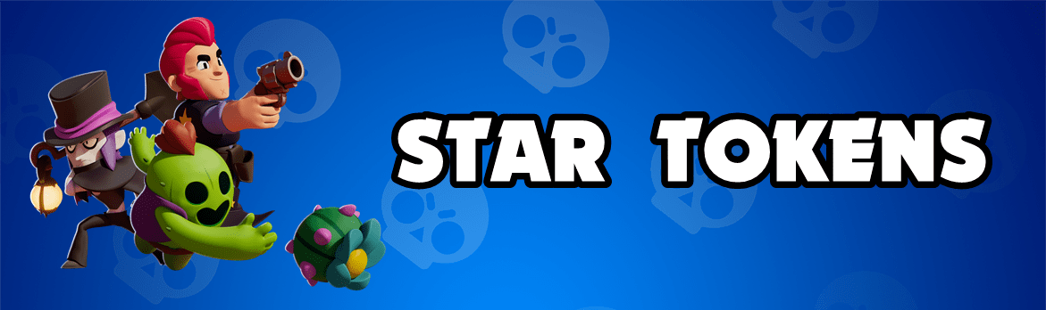 Brawl Stars Star Tokens Guide