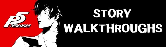 Persona 5 - Story Walkthroughs