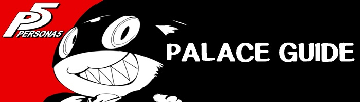Persona 5 - Palace Guide