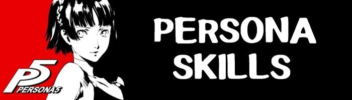 Persona 5 - Persona Skills