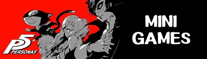 Persona 5 - Mini Games