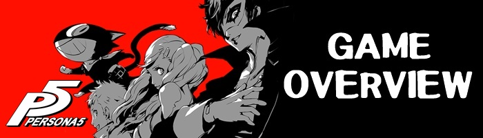 Persona 5 - Game Overview