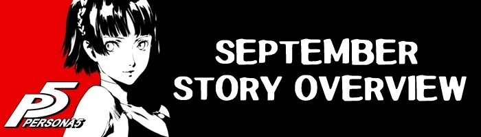 Persona 5 - September Story Overview