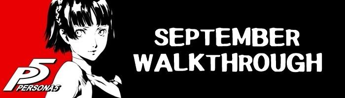Persona 5 - September Walkthrough