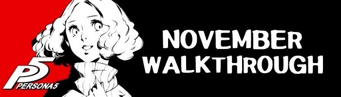 Persona 5 - November Walkthrough
