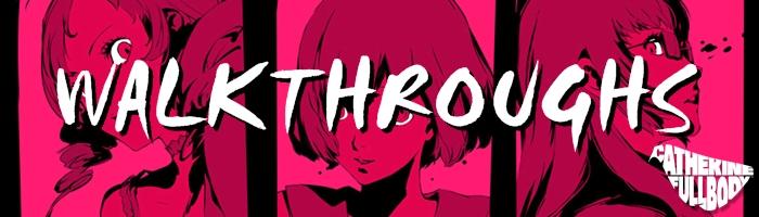 Catherine: Full Body - Walkthrough
