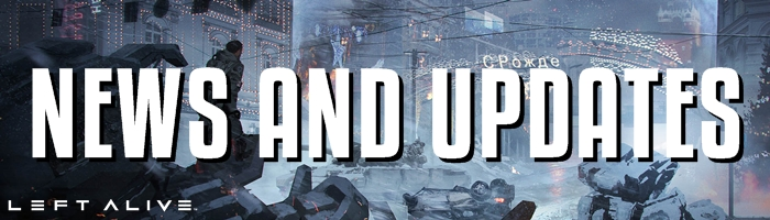 Left Alive - News and Updates Banner
