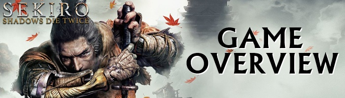 Sekiro - Game Overview