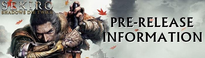 Sekiro - Pre-Release Information