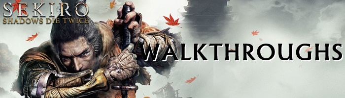 Sekiro - Walkthroughs