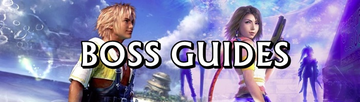Final Fantasy X / X2 - Boss Guides