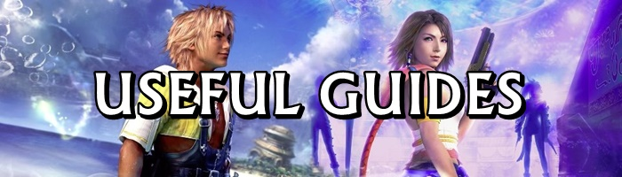 Final Fantasy X / X2 - Useful Guides