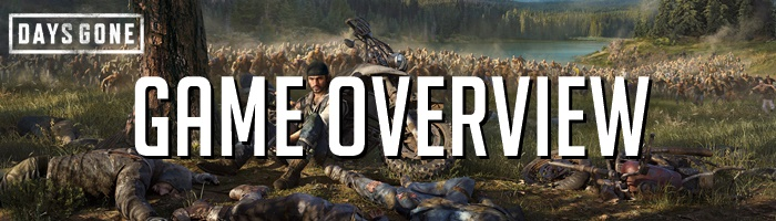 Days Gone - Game Overview