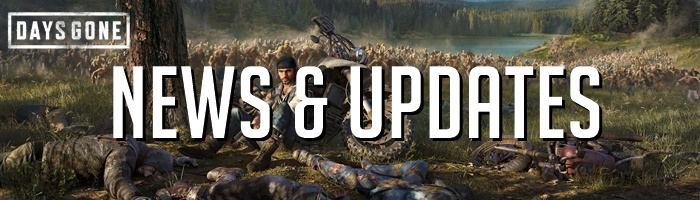 Days Gone - News & Updates