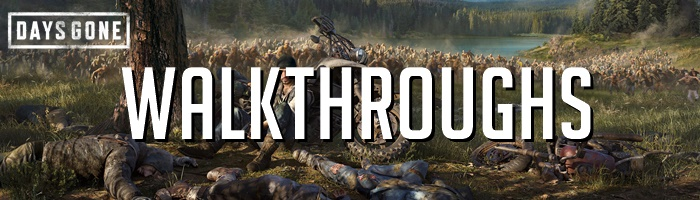 Days Gone - Walkthroughs
