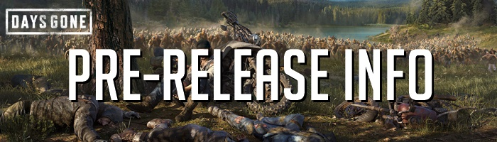 Days Gone - Pre-Release Information