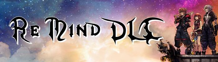 Kingdom Hearts 3 Re:Mind - Re:Mind DLC