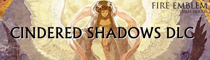 Fire Emblem: Three Houses - Cindered Shadows DLC Banner