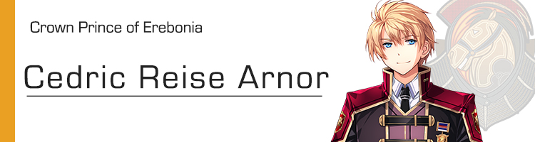 The Legend of Heroes: Trails of Cold Steel 4 - Cedric Reise Arnor Brave Orders