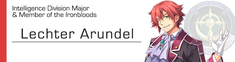 The Legend of Heroes: Trails of Cold Steel 4 - Lechter Arundel Brave Orders