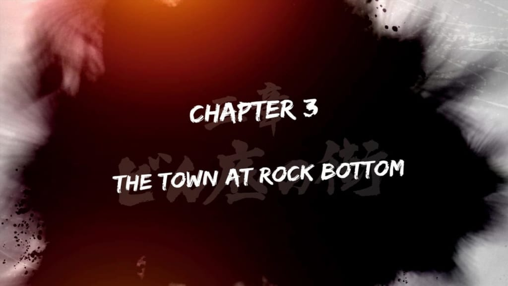 Yakuza: Like a Dragon - Chapter 3: The Town at Rock Bottom Walkthrough