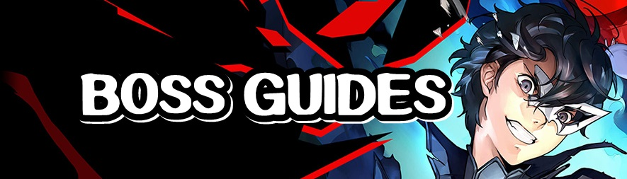 Persona 5 Strikers - Boss Guides Banner