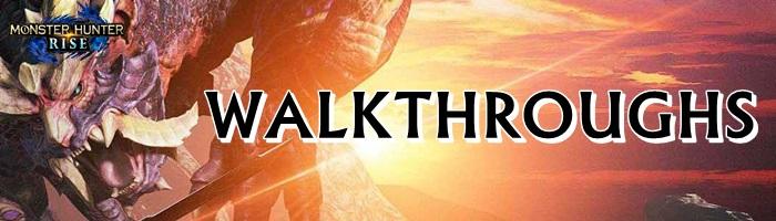 Monster Hunter Rise - Walkthroughs Banner